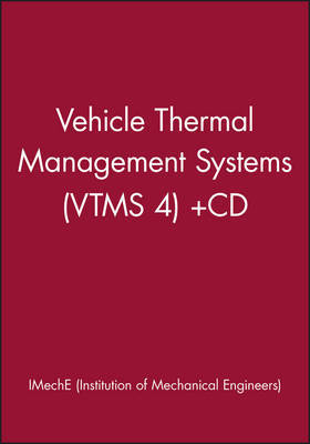 Vehicle Thermal Management Systems: Conference Proceedings: 1999: VTMS 4 Conference Proceedings by Institution of Mechanical Engineers (IMECHE) image