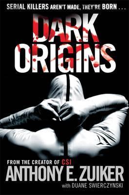 Dark Origins: Bk. 1 by Anthony E Zuiker image