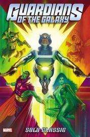 Guardians Of The Galaxy Solo Classic Omnibus by Bill Mantlo