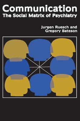 Communication by Jurgen Ruesch