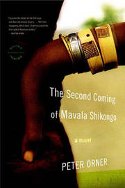 The Second Coming Of Mavala Shikongo by Peter Orner image