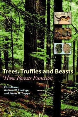 Trees, Truffles, and Beasts by Chris Maser image