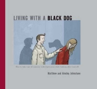 Living with a Black Dog: His Name is Depression by Matthew Johnstone image