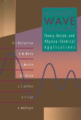 Acoustic Wave Sensors by Antonio J. Ricco
