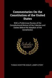 Commentaries on the Constitution of the United States by Thomas McIntyre Cooley image