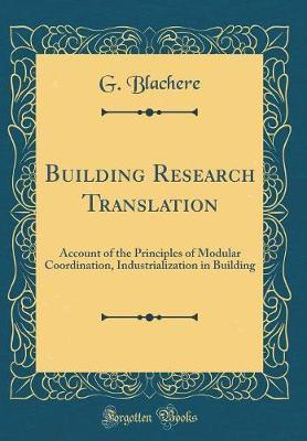 Building Research Translation by G Blachere