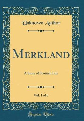 Merkland, Vol. 1 of 3 by Unknown Author image