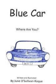 Blue Car by June O'Sullivan-Roque