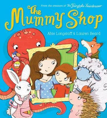 The Mummy Shop by Abie Longstaff