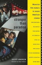 Stranger Than Paradise by Geoff Andrew