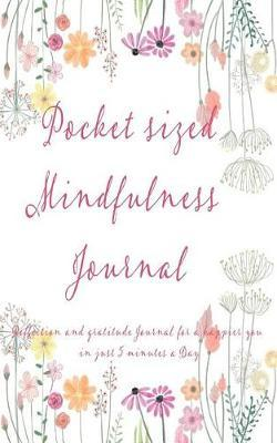 Pocket Sized Mindfulness Journal by Megan Cartrell