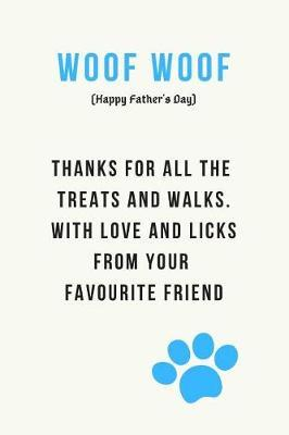 Woof Woof (Happy Father's Day) by Hmdusa Publications