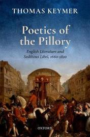 Poetics of the Pillory by Thomas Keymer