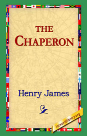 The Chaperon by Henry James image