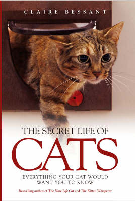 The Secret Life of Cats by Claire Bessant image