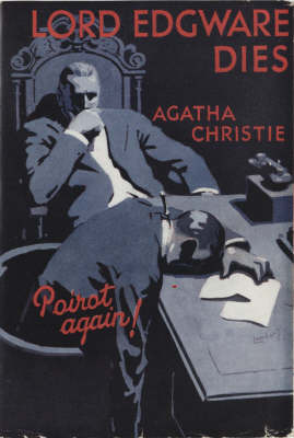 Lord Edgware Dies (facsimile edition) by Agatha Christie