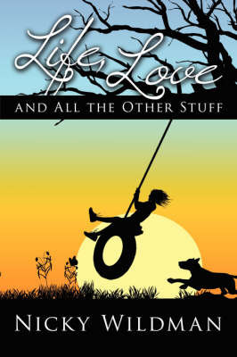 Life, Love and All the Other Stuff by Nicky Wildman
