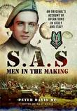 SAS - Men in the Making by Peter Davis