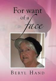 For Want of a Face by Beryl Hand