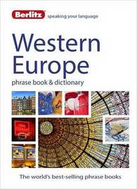 Berlitz: Western Europe Phrase Book & Dictionary by Berlitz