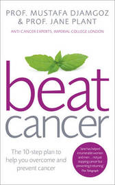 Beat Cancer by Jane Plant
