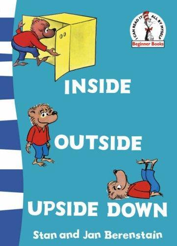 Inside Outside Upside Down by Stan Berenstain