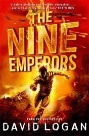 The Nine Emperors by David Logan
