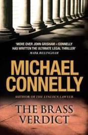 The Brass Verdict (Harry Bosch #14) by Michael Connelly