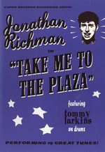 Jonathan Richman In Take Me To The Plaza on DVD
