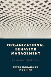 Organizational Behavior Management by Seyed Mohammad Moghimi