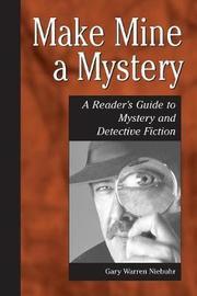 Make Mine a Mystery by Gary Warren Niebuhr