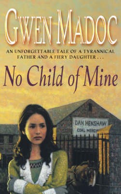 No Child of Mine by Gwen Madoc image