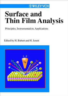 Surface and Thin Film Analysis: A Compendium of Principles, Instrumentation, and Applications image
