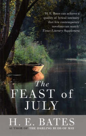 The Feast of July by H.E. Bates