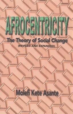 Afrocentricity by Molefi Kete Asante