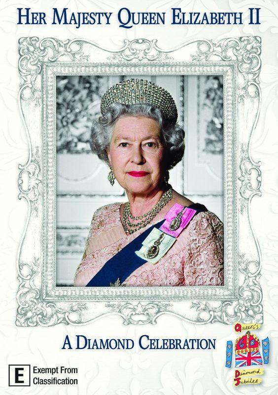 Her Majesty Queen Elizabeth II - A Diamond Celebration on DVD