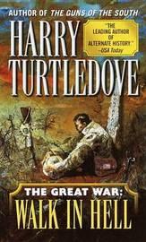 Walk in Hell by Harry Turtledove