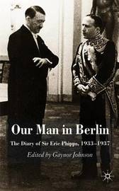 Our Man in Berlin by Gaynor Johnson