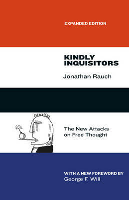 Kindly Inquisitors by Jonathan Rauch