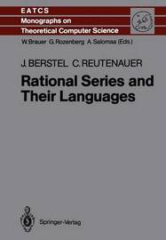 Rational Series and Their Languages by Jean Berstel