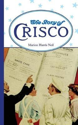 Story of Crisco by Marion Harris Neil image