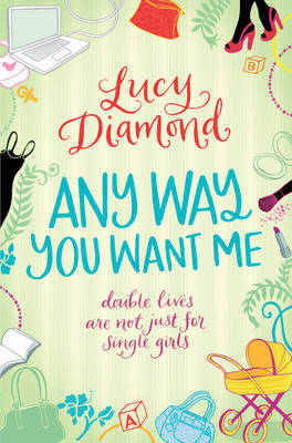Any Way You Want Me by Lucy Diamond image