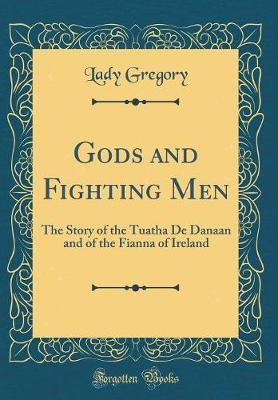 Gods and Fighting Men by Lady Gregory image