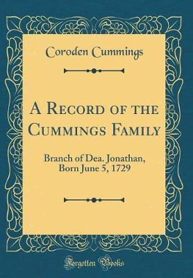 A Record of the Cummings Family by Coroden Cummings