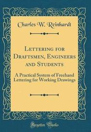 Lettering for Draftsmen, Engineers and Students by Charles William Reinhardt image