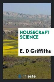 Housecraft Science by E D Griffiths image