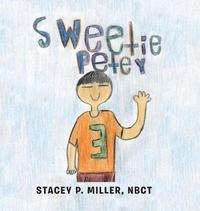 Sweetie Petey by Stacey P Miller Nbct image