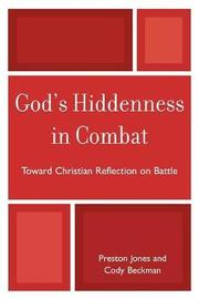 God's Hiddenness in Combat by Preston Jones image