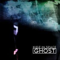 Ghost by Kidz In Space