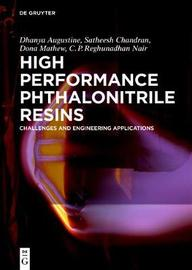High Performance Phthalonitrile Resins by Dhanya Augustine